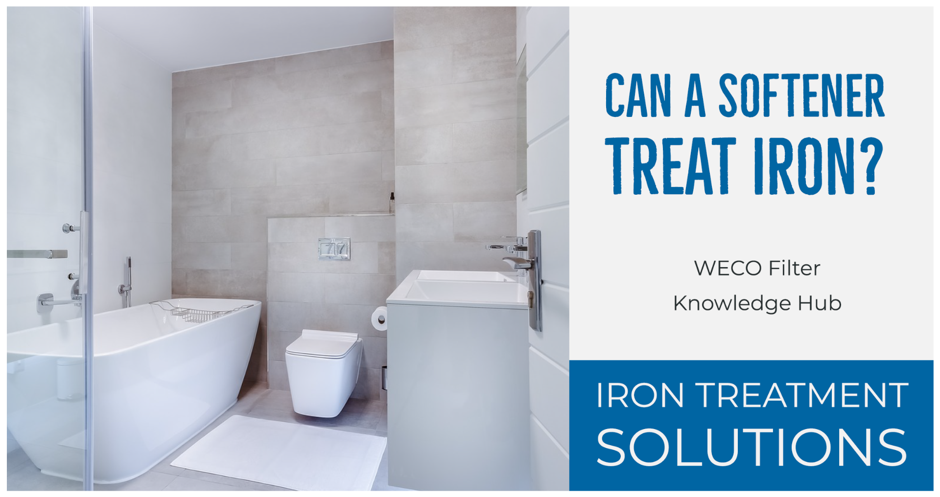 Treating Iron with a Softener